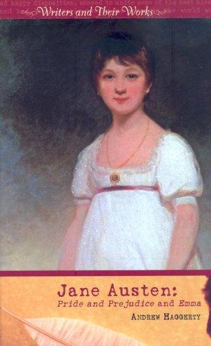 Jane Austen: Pride and Prejudice and Emma: Haggerty, Andrew