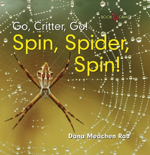Spin, Spider, Spin! (Go, Critter, Go!)