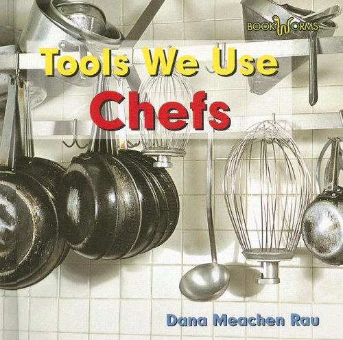 9780761426578: Chefs (Bookworms: Tools We Use)
