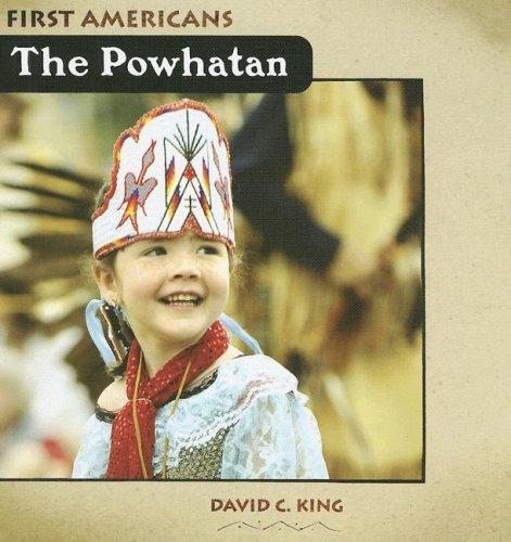 The Powhatan (First Americans (Benchmark)): King, David C.
