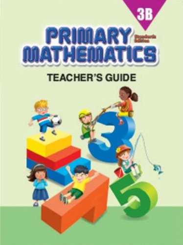 Primary Mathematics, 3B: Teacher's Guide, Standards Edition