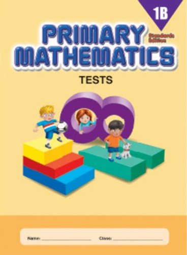 Primary Mathematics Tests 1B, Standards Edition: Viya Ayadurai