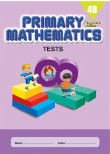 9780761427520: Primary Mathematics 4B Tests (Standards Edition)