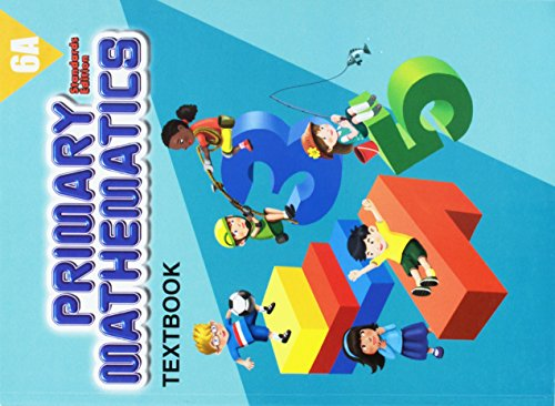 9780761427568: Primary Mathematics 6A, Textbook, Standards Edition