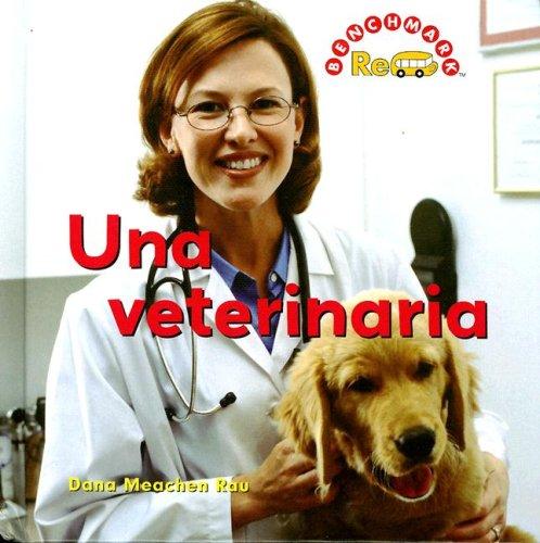 9780761427872: Una Veterinaria / Veterinarian (Benchmark Rebus)