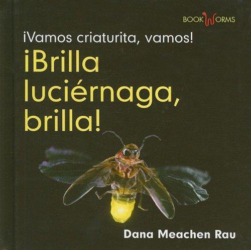 9780761427926: Brilla Luciernaga, Brilla! (Bookworms) (Spanish Edition)