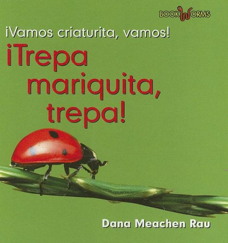 9780761427933: Trepa Mariquita, Trepa! (Vamos Criaturita, Vamos!) (Spanish Edition)
