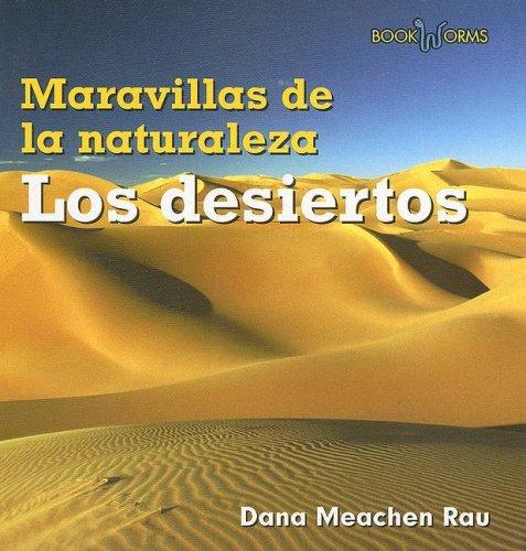 9780761428060: Los Desiertos (Book Worms Maravillas De La Naturaleza)