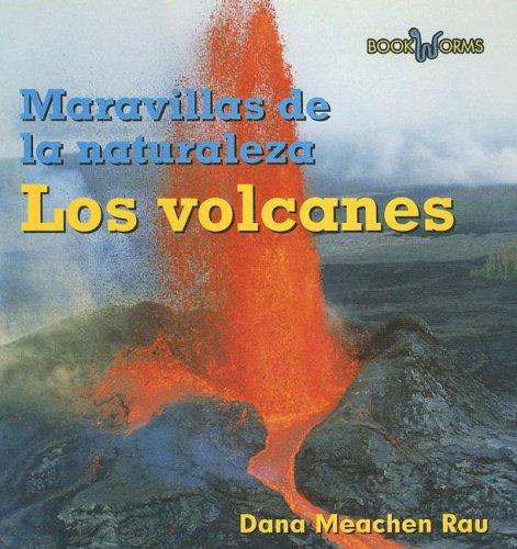 9780761428084: Los Volcanes (Wonders of Nature)