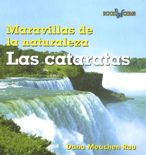 Las Cataratas (Maravillas de La Naturaleza) (Spanish Edition): Rau, Dana Meachen