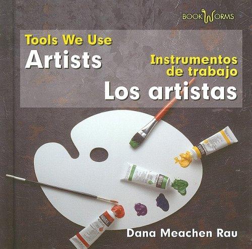 9780761428206: Artists/Los Artistas (Tools We Use/Instrumentos de Trabajo)