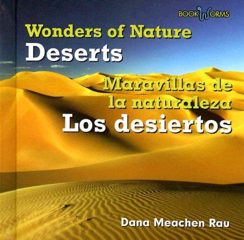 9780761428305: Deserts/Desiertos (Wonders of Nature/Maravillas De La Naturaleza)