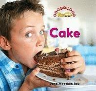 Cake (Benchmark Rebus What's Cooking?): Rau, Dana Meachen