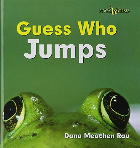 Guess Who Jumps (Frog) (Bookworms Guess Who): Dana Meachen Rau