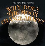 9780761429210: Why Does the Moon Change Shape? (Tell Me Why, Tell Me How)