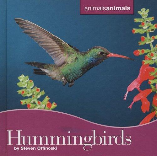 Hummingbirds (Animals Animals): Otfinoski, Steven