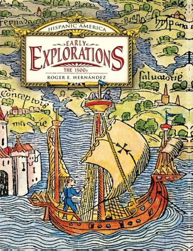 Early Explorations: The 1500s the 1500s (Hardback): Roger E Hernandez