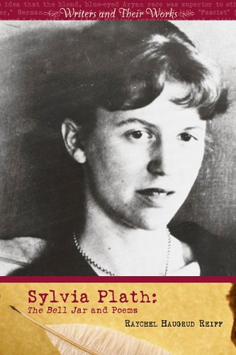 9780761429623: Sylvia Plath: The Bell Jar and Poems (Writers and Their Work)