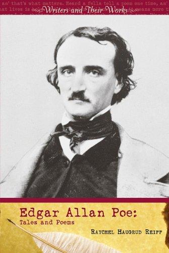 Edgar Allan Poe: Tales and Poems (Writers and Their Work): Reiff, Raychel Haugrud