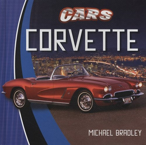 Corvette (Cars): Bradley, Michael
