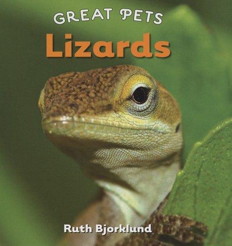 Lizards (Great Pets): Bjorklund, Ruth