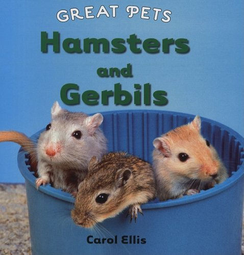 9780761429999: Hamsters and Gerbils (Great Pets)