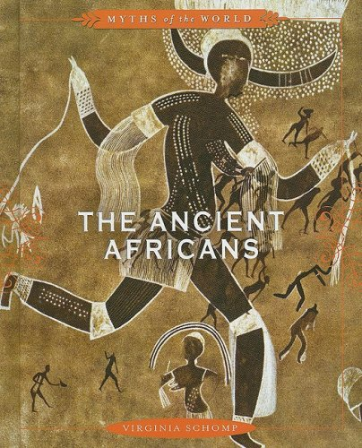 9780761430995: The Ancient Africans (Myths of the World)
