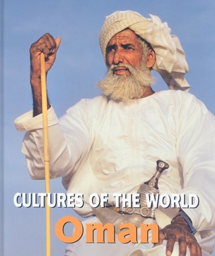 Oman (Cultures of the World): David C. King