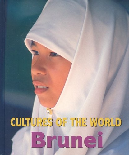 9780761431213: Brunei (Cultures of the World)