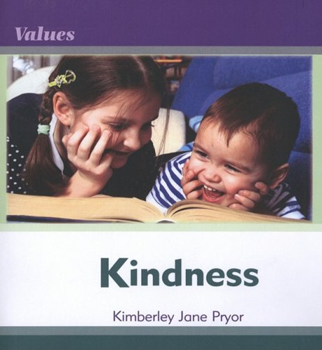 Kindness (Values): Pryor, Kimberley Jane;