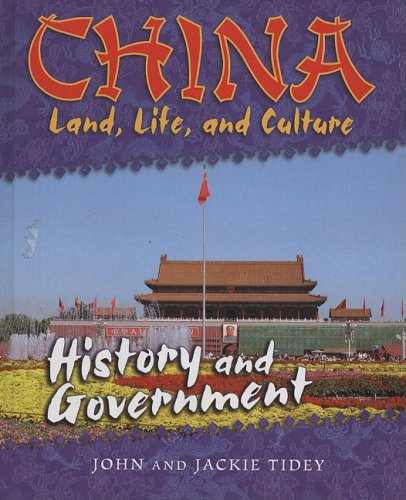 9780761431558: History and Government (China: Land, Life, and Culture)