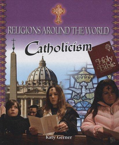 9780761431657: Catholicism (Religions of the World)