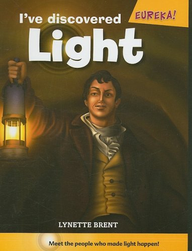 I ve Discovered Light (Hardback): Lynette R Brent