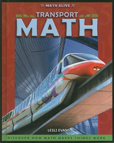 Transport Math (Math Alive): Evans, Lesli