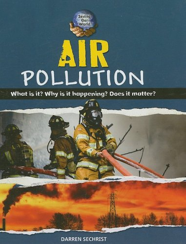 9780761432203: Air Pollution (Saving Our World)