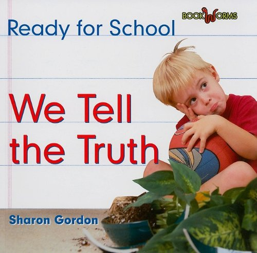 9780761432777: We Tell the Truth (Bookworms: Ready for School)