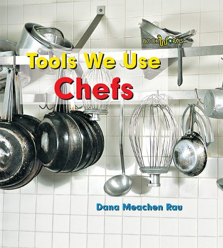 9780761432906: Chefs (Bookworms: Tools We Use)