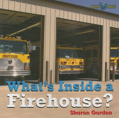 9780761433453: What's Inside a Firehouse? (Bookworms: What's Inside? Level I (Paperback))