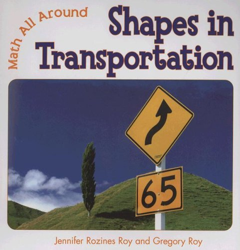 9780761433873: Shapes in Transportation (Math All Around)