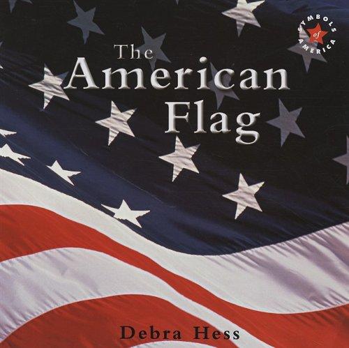 9780761433897: The American Flag (Symbols of America)
