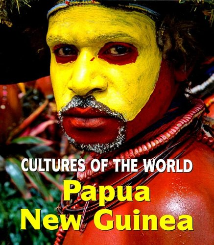 9780761434160: Papua New Guinea (Cultures of the World, Second)