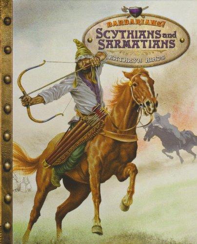 9780761440727: Scythians and Sarmatians (Barbarians!)