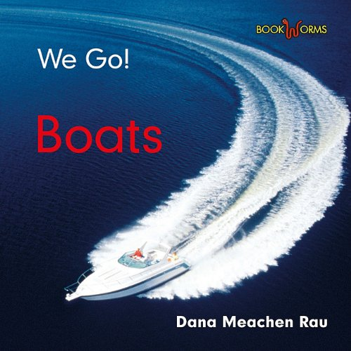 9780761440765: Boats (Bookworms: We Go!)