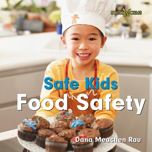 9780761440871: Food Safety (Bookworms: Safe Kids)