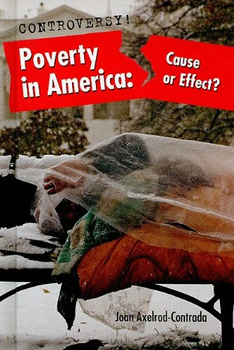 Poverty in America: Cause or Effect? (Hardback): Joan Axelrod-Contrada