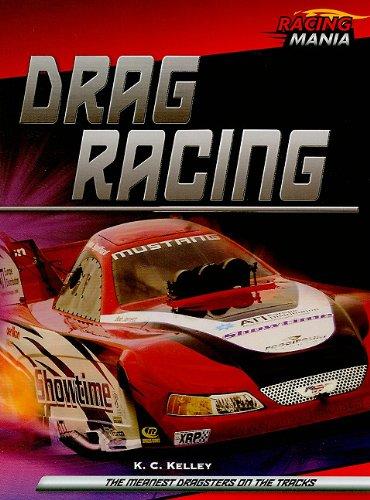 Drag Racing (Hardback): K C Kelley