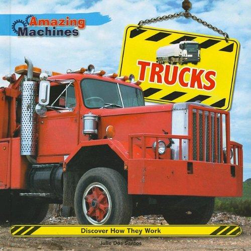 9780761444077: Trucks (Amazing Machines)