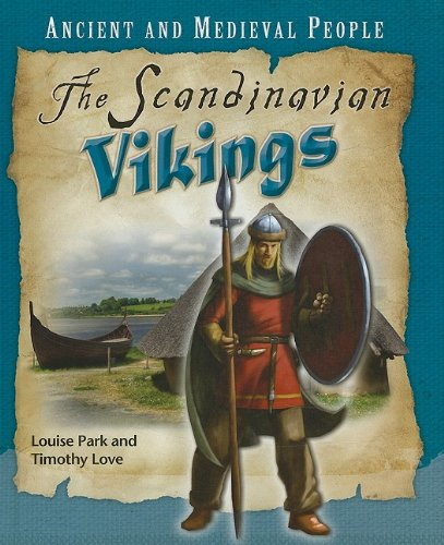 The Scandinavian Vikings (Ancient and Medieval People): Park, Louise, Love,