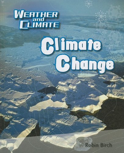9780761444732: Climate Change (Weather and Climate)