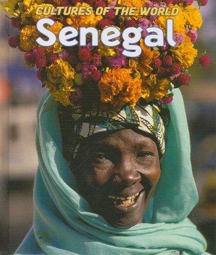 Senegal (Cultures of the World): Berg, Elizabeth L.; Wan, Ruth
